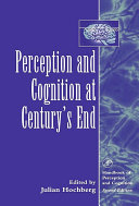 Perception and Cognition at Century s End