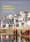 Mirror for Humanity  A Concise Introduction to Cultural Anthropology 10 e