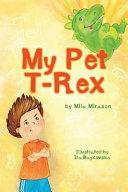 My Pet T-Rex Coloring Book