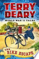 World War Ii Tales The Bike Escape