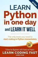 Learn Python in One Day and Learn It Well  2nd Edition