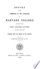 Report of the Committee of the Overseers of Harvard College Appointed to Visit the Observatory