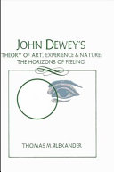 John Dewey s Theory of Art  Experience  and Nature
