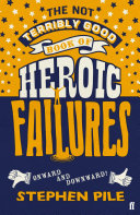 The Not Terribly Good Book of Heroic Failures [Pdf/ePub] eBook