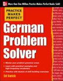 Practice Makes Perfect German Problem Solver Book