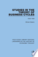 Studies in the Theory of Business Cycles