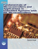 Fundamentals of Microcontrollers and Applications in Embedded Systems  with the PIC18 Microcontroller Family  Book