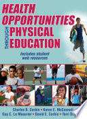 """Health Opportunities Through Physical Education"" by Corbin, Charles B, McConnell, Karen, Le Masurier, Guy, Corbin, David, Farrar, Terri"