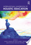 International Handbook Of Holistic Education Book PDF