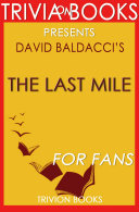 The Last Mile: A Novel by David Baldacci (Trivia-On-Books)