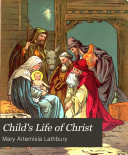 Child s Life of Christ Book