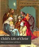 Child s Life of Christ