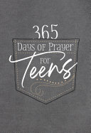 365 Days of Prayer for Teens  Daily Devotional