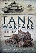 Tank Warfare  1939 1945