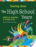 Teaching Green   The High School Years