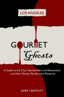 Gourmet Ghosts   Los Angeles