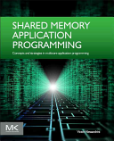 Shared Memory Application Programming