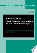A Checklist of Host Parasite Interactions of the Order Crocodylia