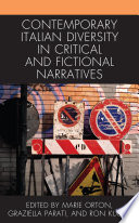 Contemporary Italian Diversity In Critical And Fictional Narratives