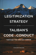 The Legitimization Strategy of the Taliban s Code of Conduct