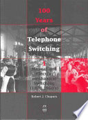 100 Years of Telephone Switching Book