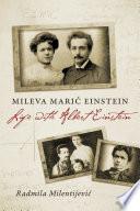 Mileva Marić Einstein: Life with Albert Einstein
