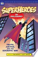 Superheroes and Philosophy
