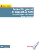 Evaluación general de diagnóstico 2009. Educación primaria. Cuarto curso. Informe de resultados