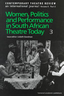 Women  Politics and Performance in South African Theatre Today