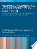 Helping Children And Young People Who Self Harm