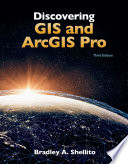 Discovering GIS and ArcGIS Pro