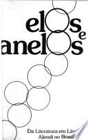Elos e anelos da literatura em língua alemã no Brasil