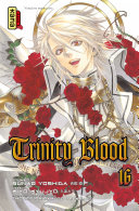 Trinity Blood - Tome 16 ebook