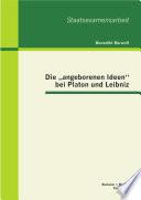 """Die """"angeborenen Ideen"""" bei Platon und Leibniz"""