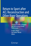 Return to Sport after ACL Reconstruction and Other Knee Operations