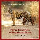 Silent Sentinels of Ranthambhore