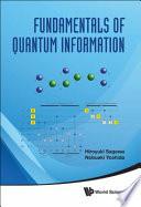 Fundamentals of Quantum Information Book