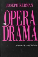 Opera as Drama  New and Revised Edition