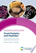 Food Proteins and Peptides  Emerging Biofunctions  Food and Biomaterial Applications