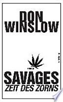 Savages - Zeit des Zorns