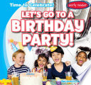 Let s Go to a Birthday Party