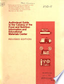 Audiovisual Guide to the Catalog of the Food and Nutrition Information and Educational Materials Center