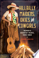 Hillbilly Maidens  Okies  and Cowgirls