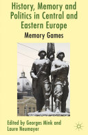 History, Memory and Politics in Central and Eastern Europe Pdf/ePub eBook