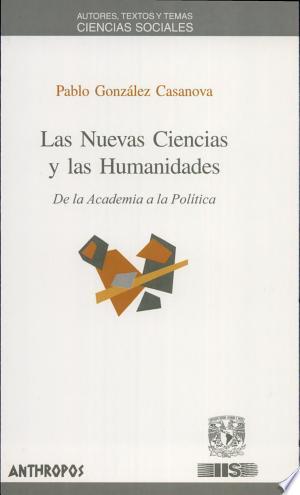 Download Las nuevas ciencias y las humanidades Free Books - Books