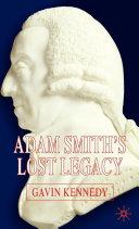 Adam Smith's Lost Legacy [Pdf/ePub] eBook