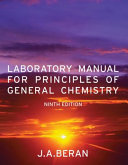 Laboratory Manual for Principles of General Chemistry, 9th Edition