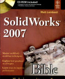 Solid Works 2007 Bible  W Cd