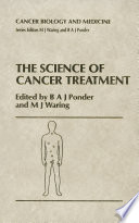 The Science of Cancer Treatment Book