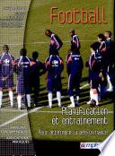 Football, planification et entraînement